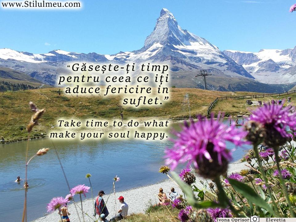 Gaseste-ti timp pentru ceea ce iti face sufletul fericit